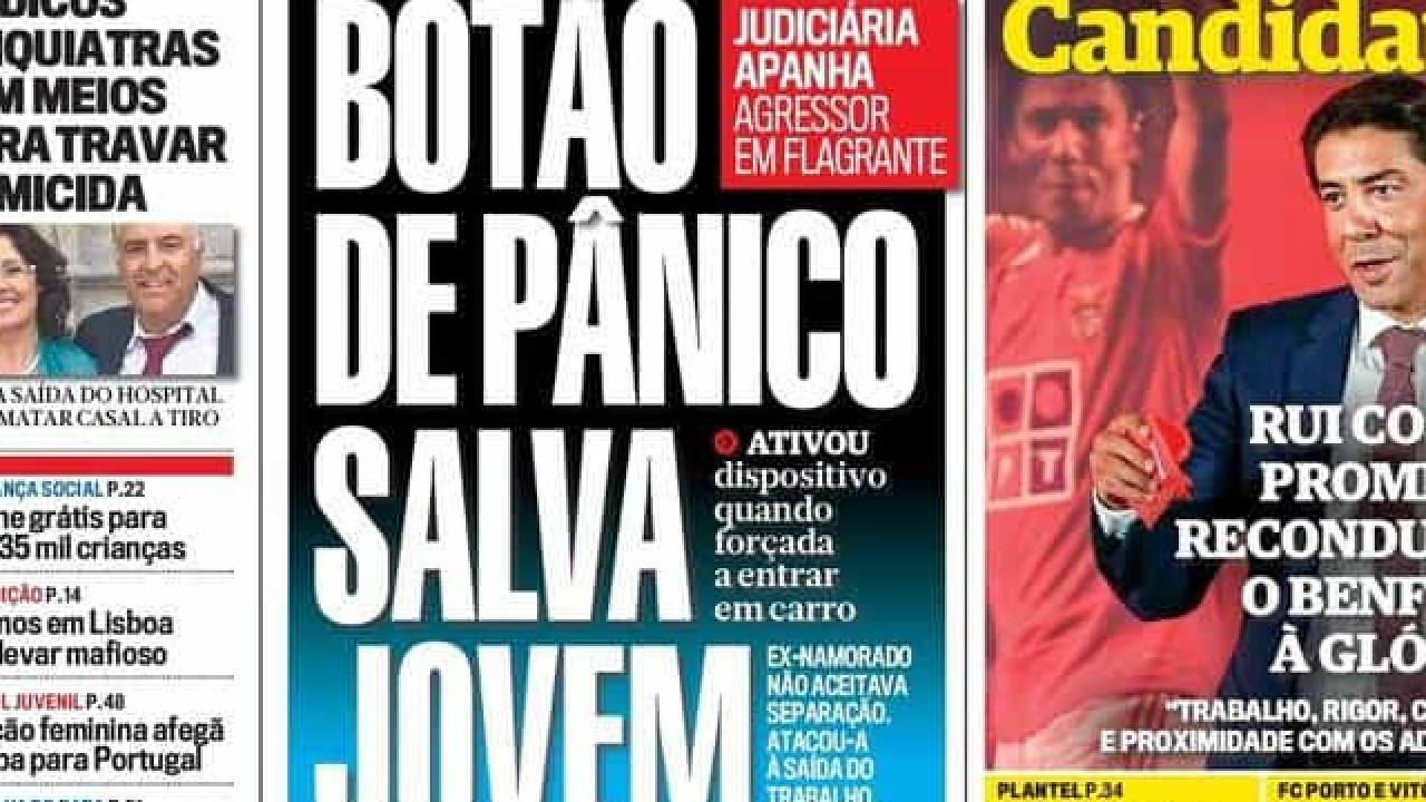 Hoje é notícia: Botão de pânico salva jovem; 45% para Moreira no Porto