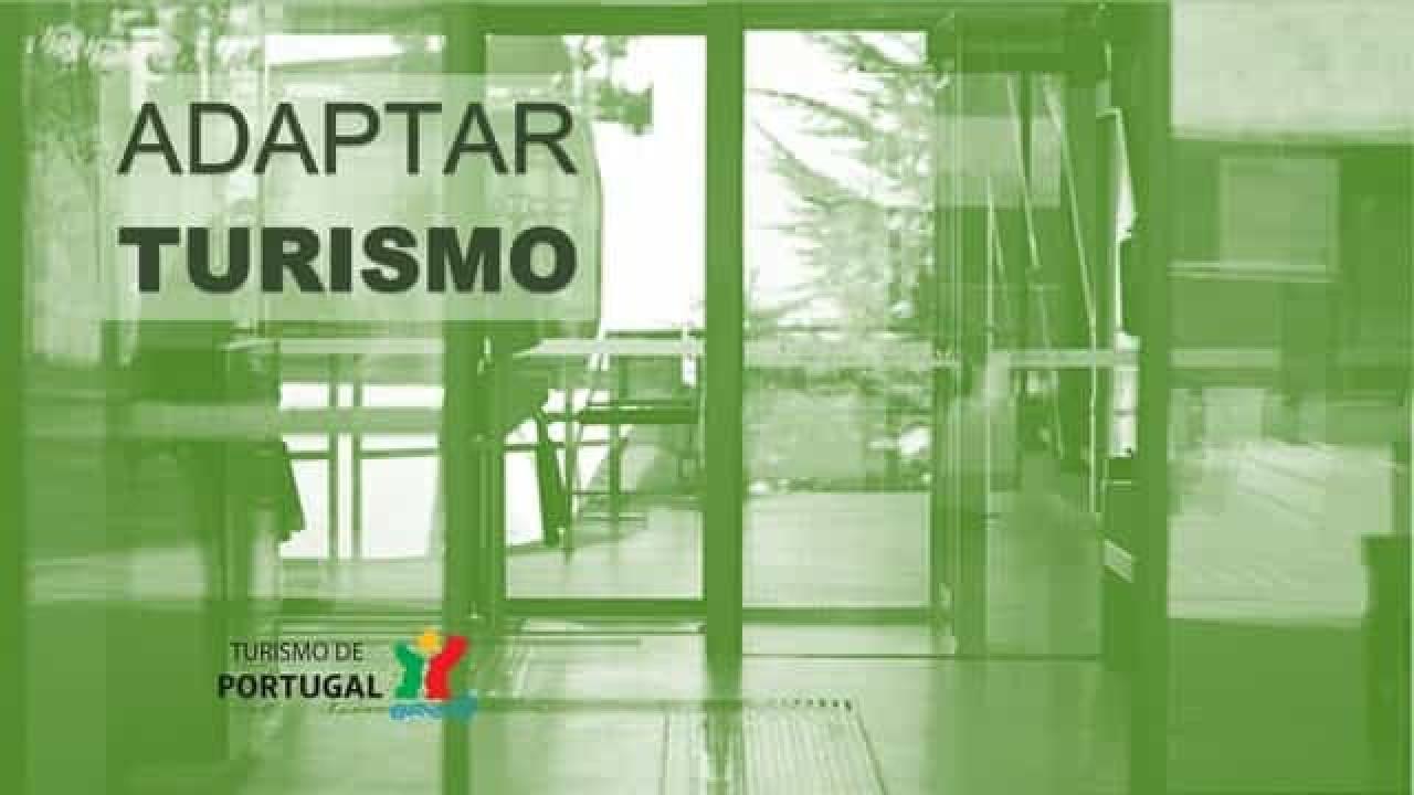 Já estão abertas as candidaturas ao programa Adaptar Turismo