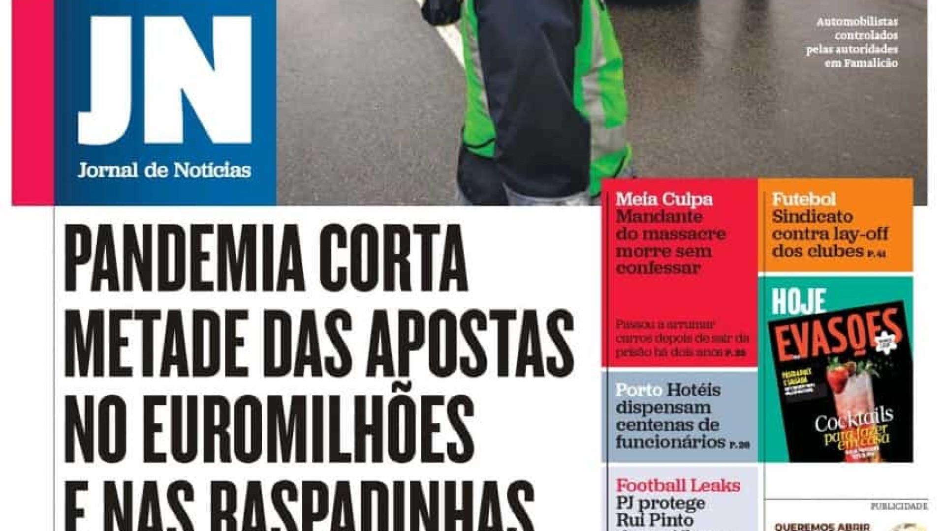 Hoje é notícia: Pandemia corta apostas; Pais 'forçados' a ficar em casa