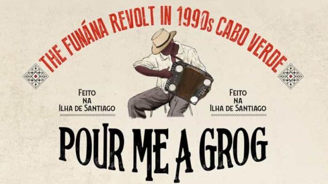 """Pour Me a Grog: Uma compilação sobre o funaná """"frenético"""" dos anos 90"""