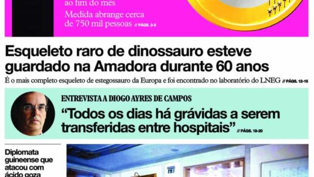 Hoje é notícia: Esqueleto de dinossauro na Amadora; O Fisco vigia-o