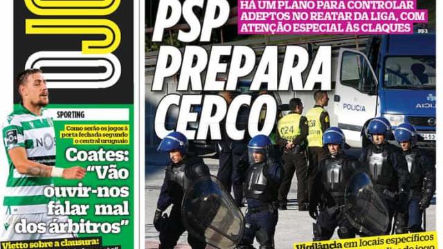"""Por cá: """"Fé em Vietto"""", Pizzi à lupa e """"PSP prepara cerco"""""""