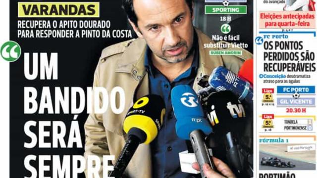 Por cá: 'Guerra' entre Varandas e Pinto da Costa no centro das atenções
