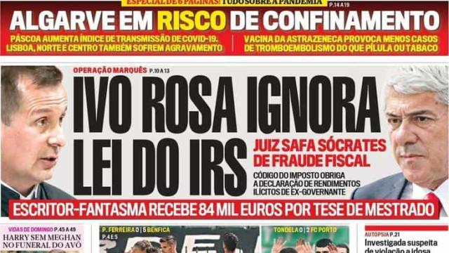 Hoje é notícia: Ivo Rosa ignora lei do IRS;  Drogas em tempos de pandemia