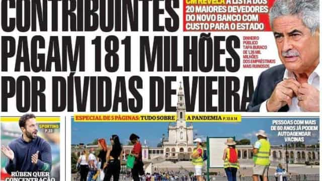 Hoje é notícia: Contribuintes pagam dívidas de Vieira; 48h com Task Force