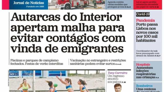 Hoje é notícia: Interior aperta malha a emigrantes; Moniz tramou Vieira?