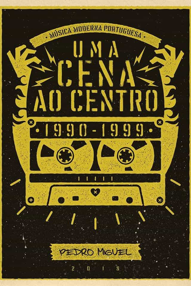 'Uma Cena ao Centro' recorda produção musical dos anos 90 em Leiria