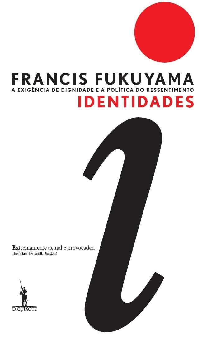 'Identidades', novo livro de Francis Fukyuama, chegou às livrarias