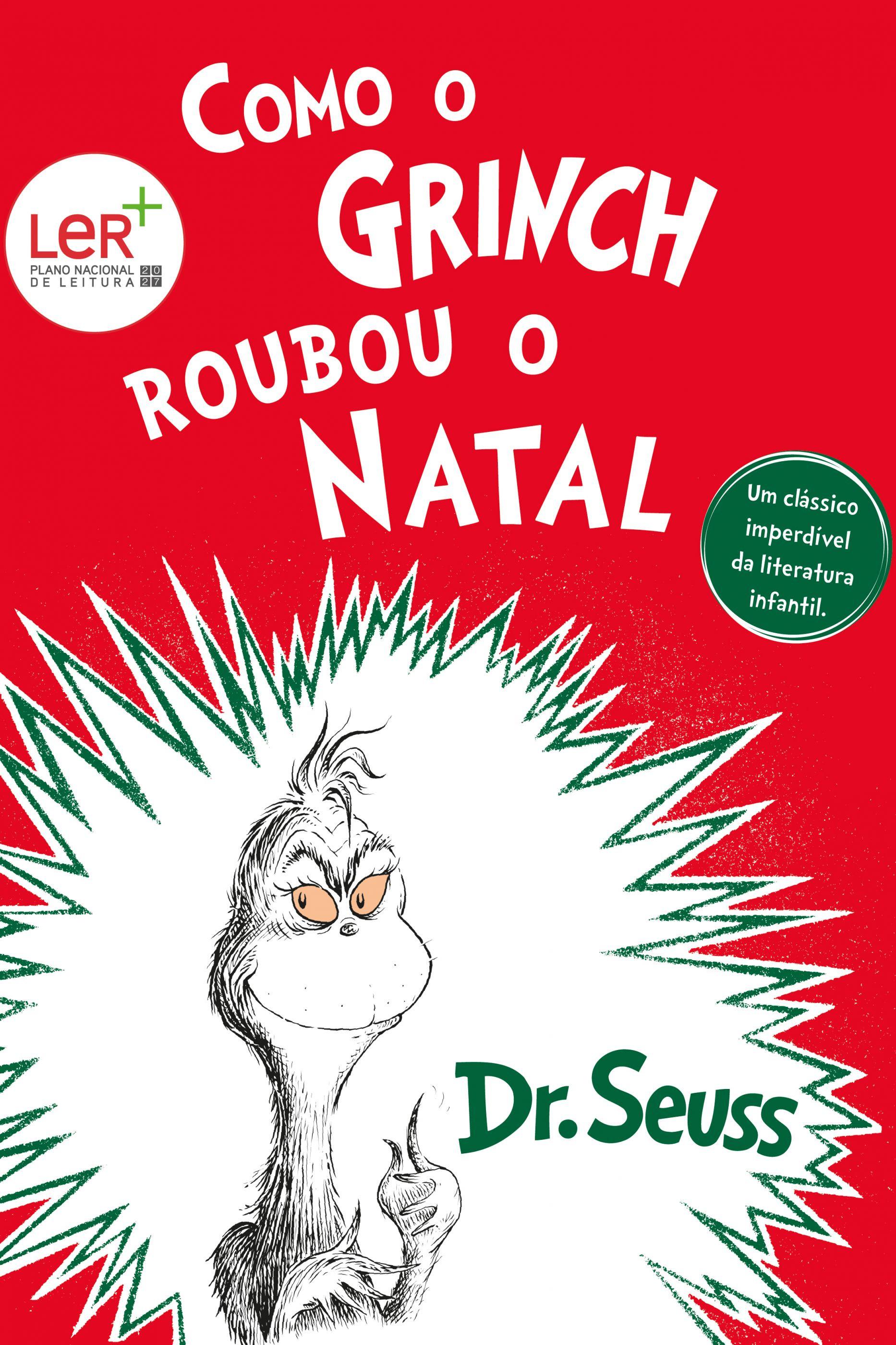 É tempo de saber 'Como o Grinch Roubou o Natal'