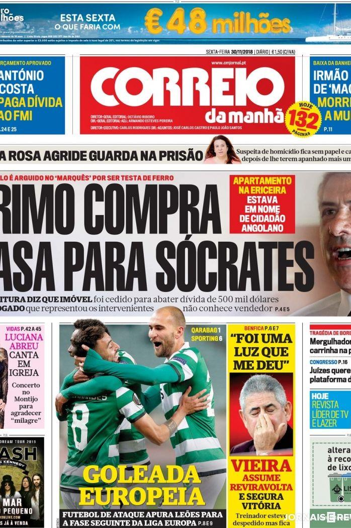 """Hoje é notícia: """"Primo compra casa para Sócrates"""" e """"Vieira arrependido"""""""