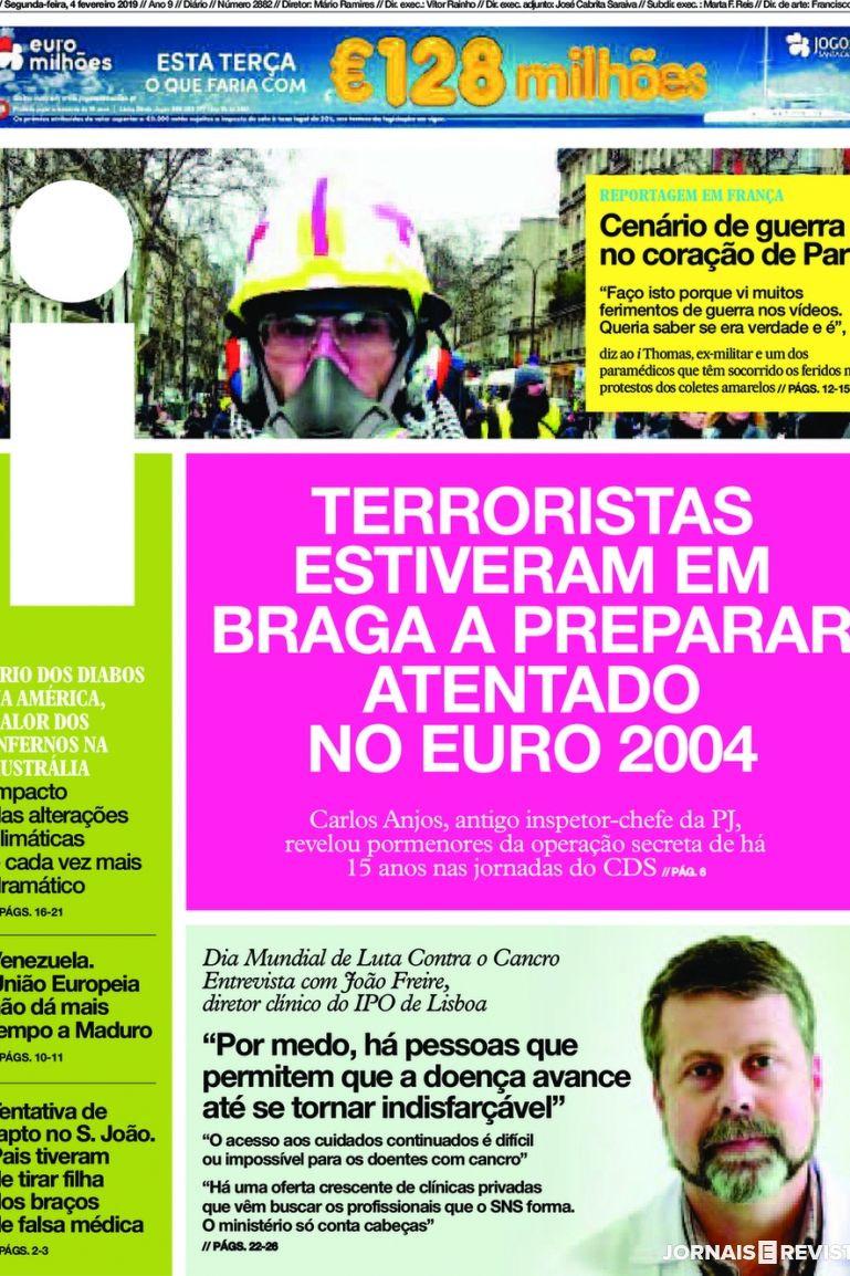Hoje é notícia: Terroristas estiveram em Braga; O falso poema de Sophia