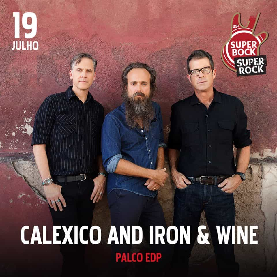 Super Bock Super Rock: Calexico e Iron and Wine sobem juntos ao palco