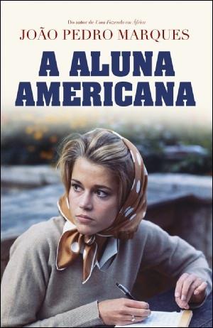 'A Aluna Americana' retrata o Portugal do final da década de 60