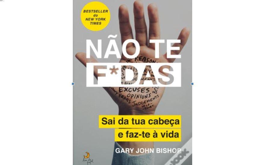 """'Não te f*das', """"sai da tua cabeça"""", lê este livro e """"faz-te à vida"""""""
